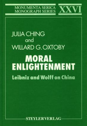 Moral Enlightenment: Leibniz and Wolff on China book cover