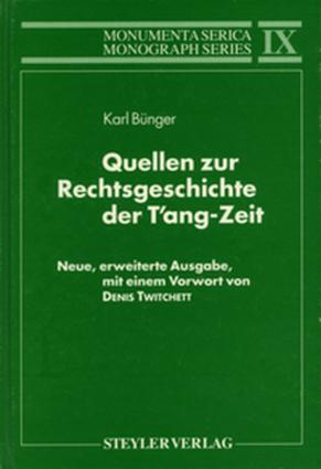 Quellen zur Rechtsgeschichte der T'ang-Zeit: Neue, erweiterte Ausgabe, mit einem Vorwort von Denis Twitchett book cover