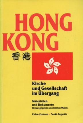 Hongkong: Kirche und Gesellschaft im Übergang, 1st Edition (Paperback) book cover