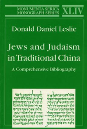 Jews and Judaism in Traditional China: A Comprehensive Bibliography book cover