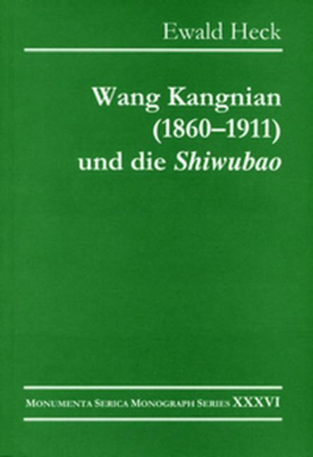 "Wang Kangnian (1860–1911) und die ""Shiwubao"": 1st Edition (Paperback) book cover"