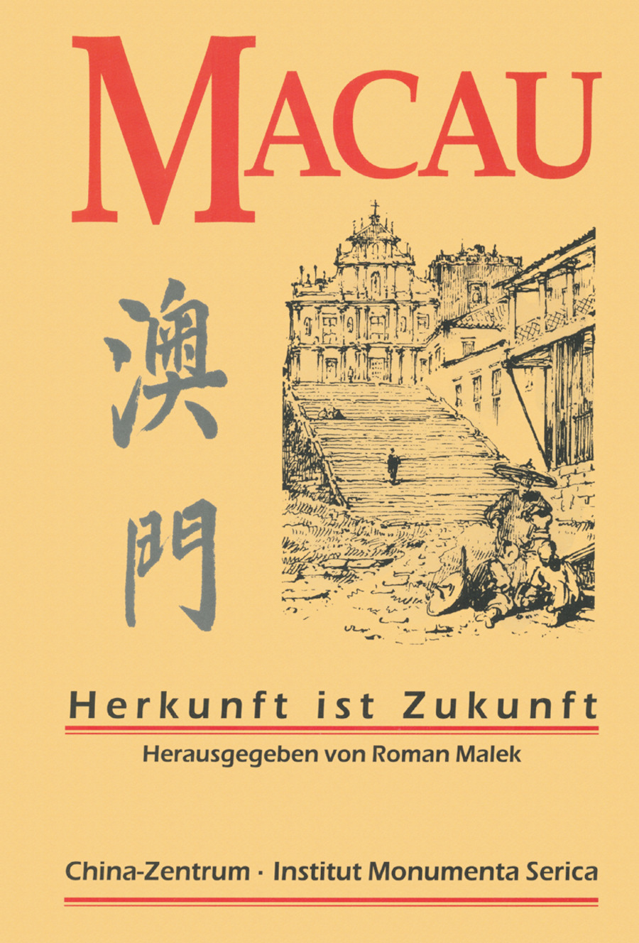 Macau: Herkunft ist Zukunft book cover