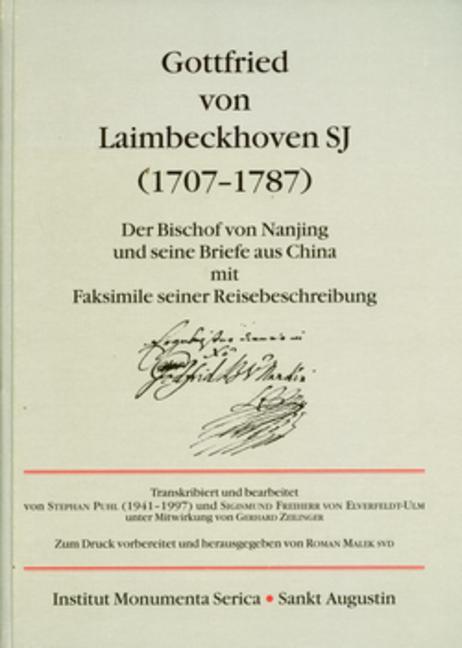 Gottfried von Laimbeckhoven S.J. (1707-1787): Der Bischof von Nanjing und seine Briefe aus China mit Faksimile seiner Reisebeschreibung, 1st Edition (Hardback) book cover