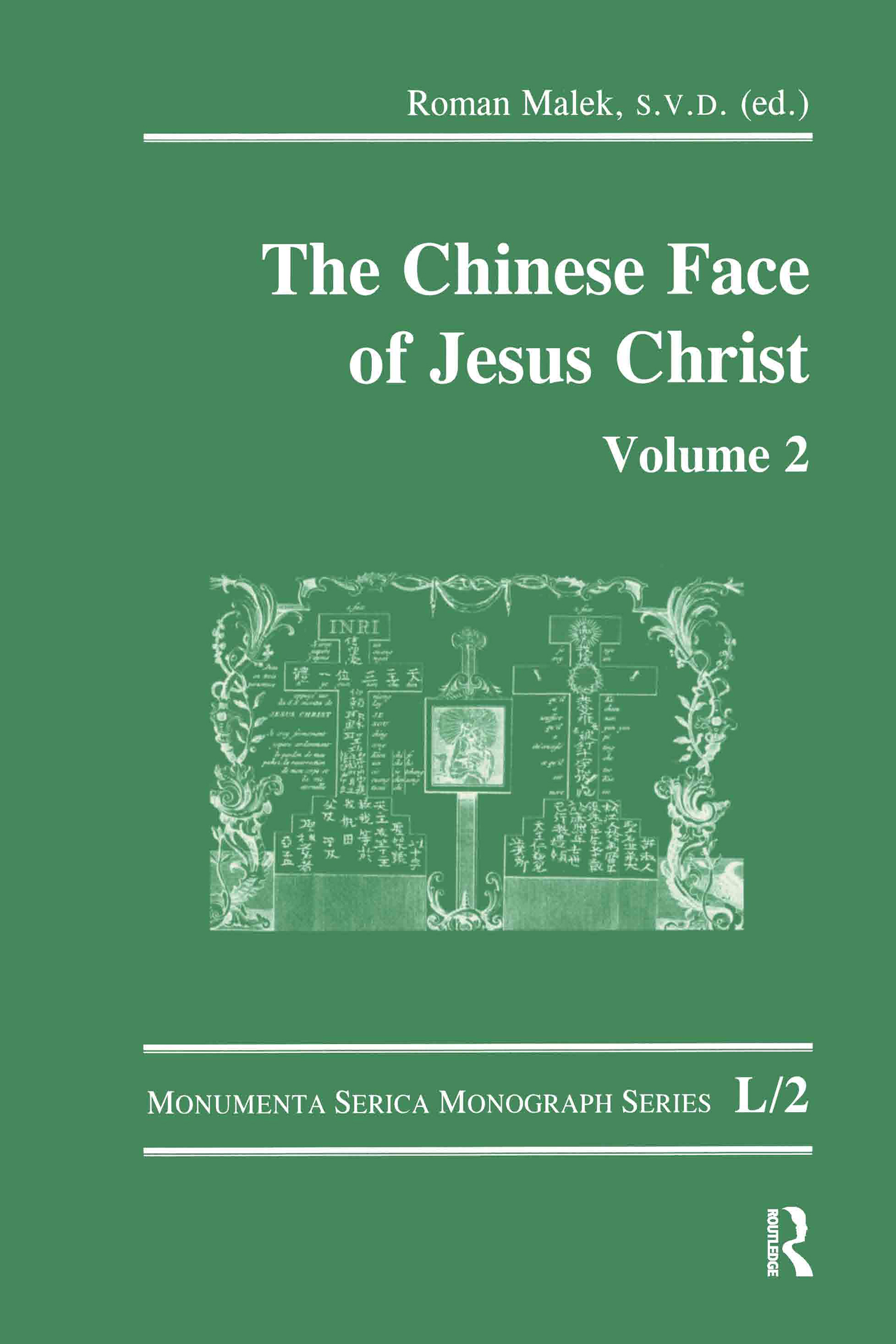 The Chinese Face of Jesus Christ: Volume 2 book cover