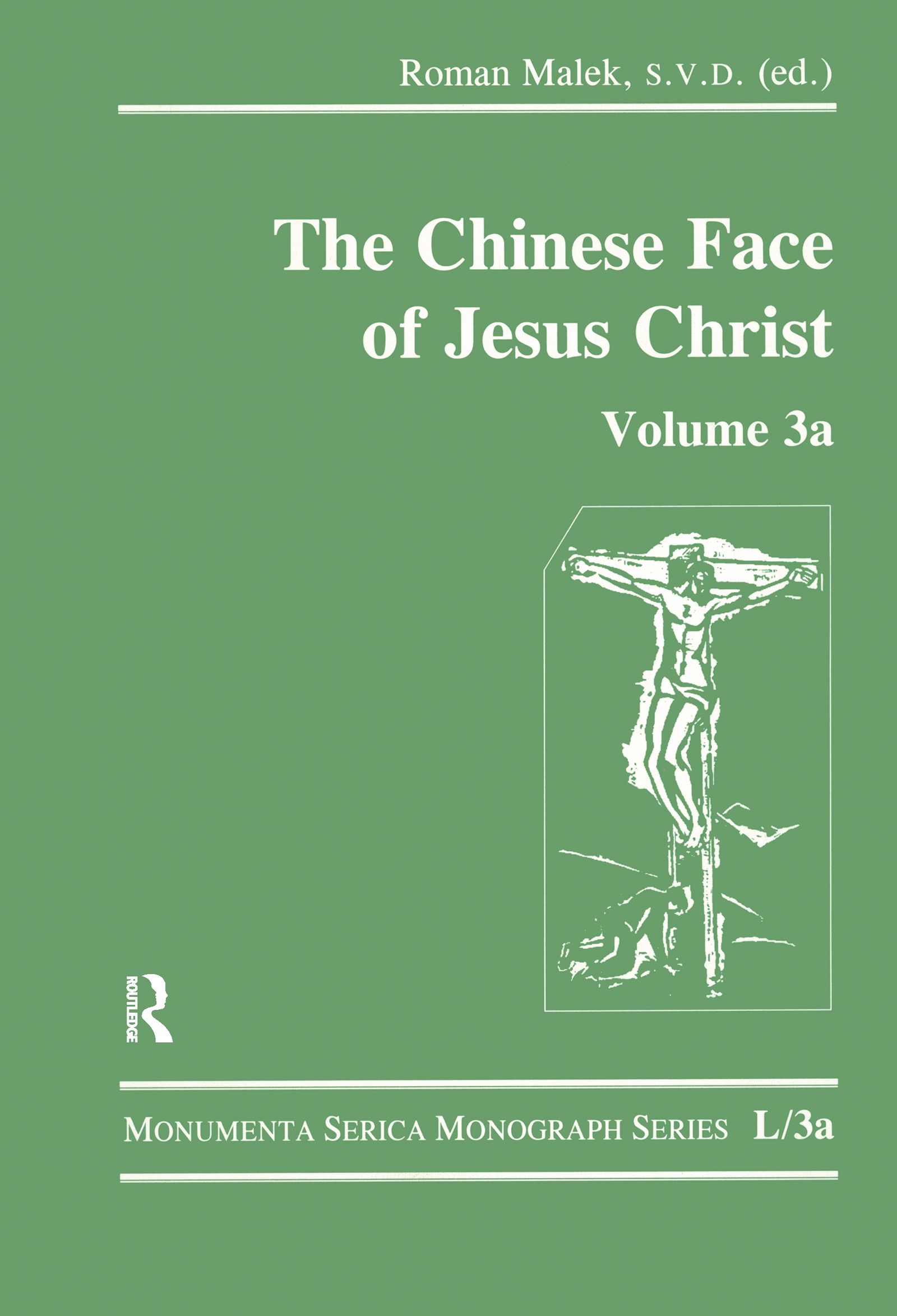 The Chinese Face of Jesus Christ: Volume 3a book cover