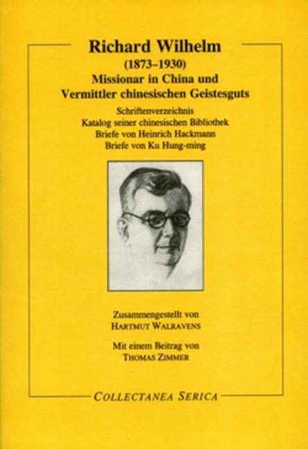 Missionar in China und Vermittler chinesischen Geistesguts: Missionar in China und Vermittler chinesischen Geistesguts, 1st Edition (Paperback) book cover