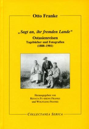 """""""Sagt an, ihr fremden Lande"""": Ostasienreisen. Tagebücher und Fotografien (1888-1901) book cover"""