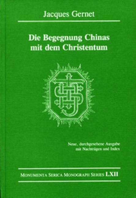 Die Begegnung Chinas mit dem Christentum: Neue, durchgesehene Ausgabe mit Nachträgen und Index book cover