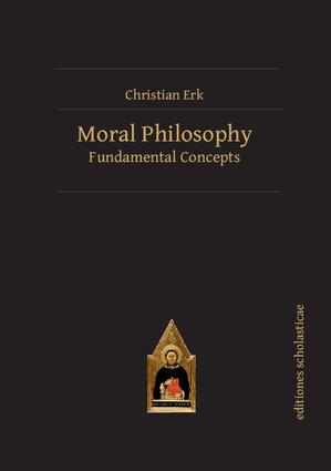 Moral Philosophy: Fundamental Concepts book cover