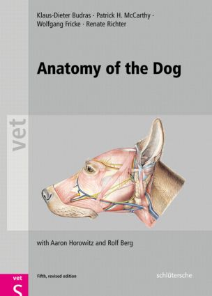 Anatomy of the Dog: An Illustrated Text, Fifth Edition, 5th Edition (Hardback) book cover