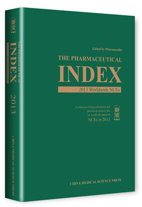 The Pharmaceutical Index: 2013 Worldwide NCEs, 1st Edition (Hardback) book cover