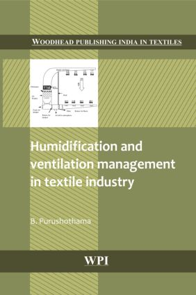 Humidification and Ventilation Management in Textile Industry: 1st Edition (Hardback) book cover