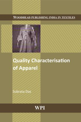 Quality Characterisation of Apparel: 1st Edition (Hardback) book cover