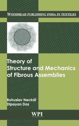 Theory of Structure and Mechanics of Fibrous Assemblies: 1st Edition (Hardback) book cover