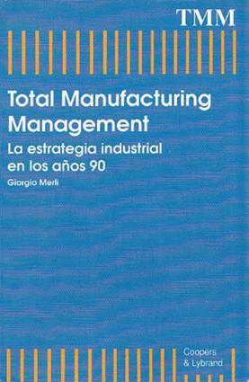 Manual para la Implantaci¢n del Just in Time: Guia Completa para la fabricaci¢n Just in Time, 1st Edition (Hardback) book cover