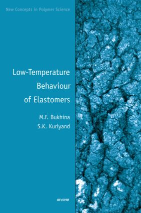 Low-Temperature Behaviour of Elastomers: 1st Edition (Hardback) book cover