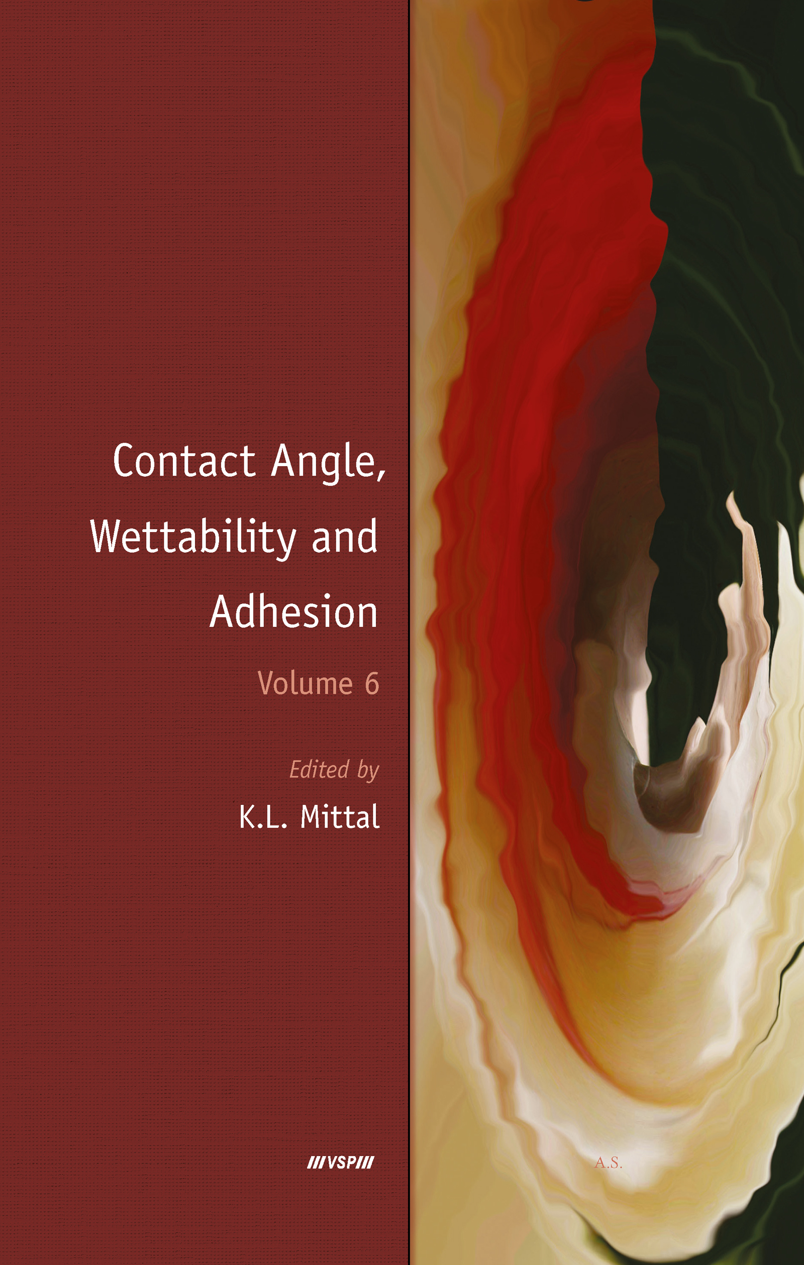 Contact Angle, Wettability and Adhesion, Volume 6: 1st Edition (Hardback) book cover