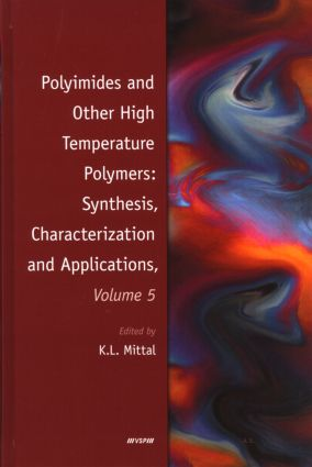 Polyimides and Other High Temperature Polymers: Synthesis, Characterization and Applications, Volume 5: 1st Edition (Hardback) book cover