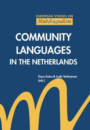 Community Languages in the Netherlands: 1st Edition (Hardback) book cover
