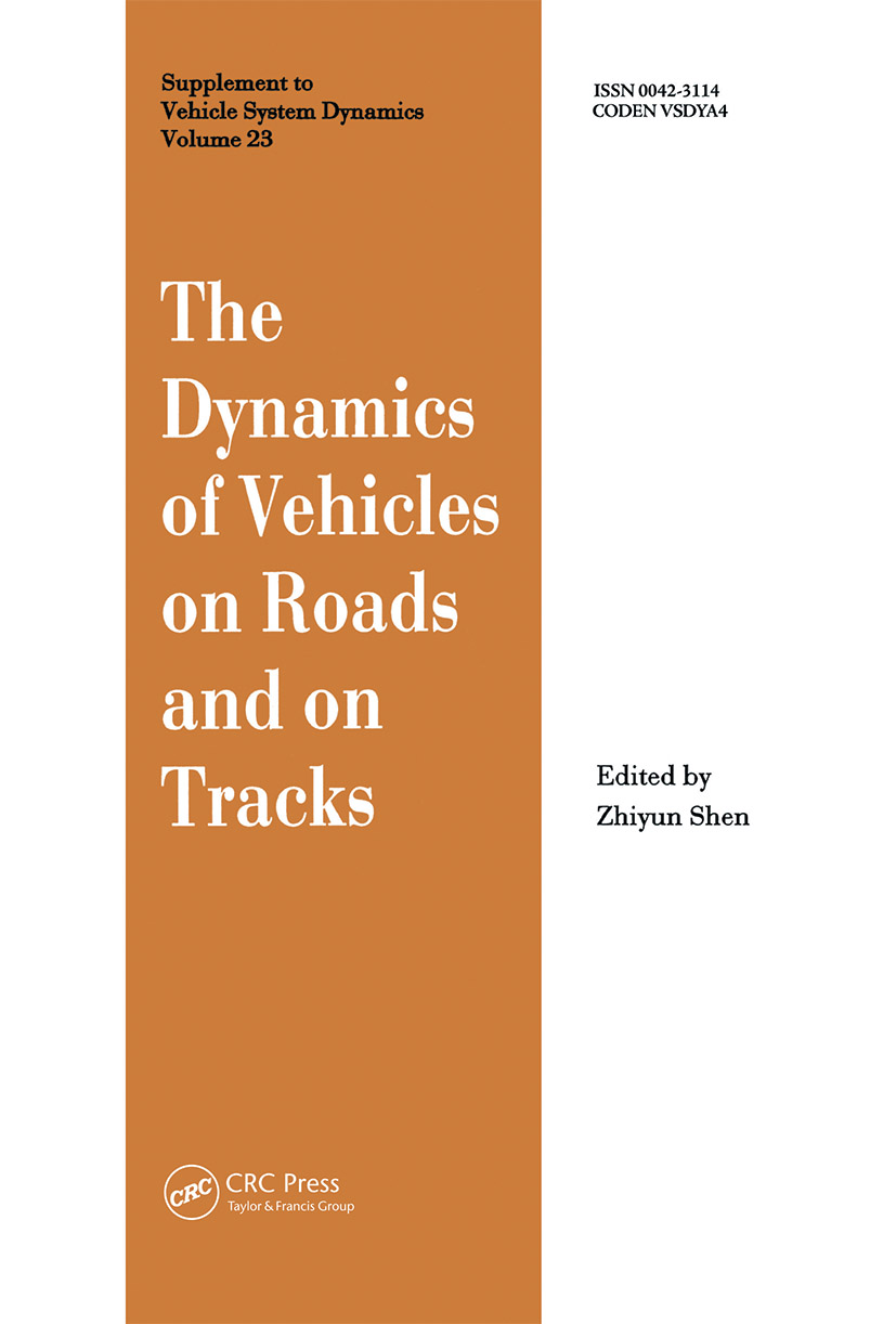 The Dynamics of Vehicles on Roads and on Tracks: Proceedings of the 13th IAVSD Symposium, 1st Edition (Hardback) book cover