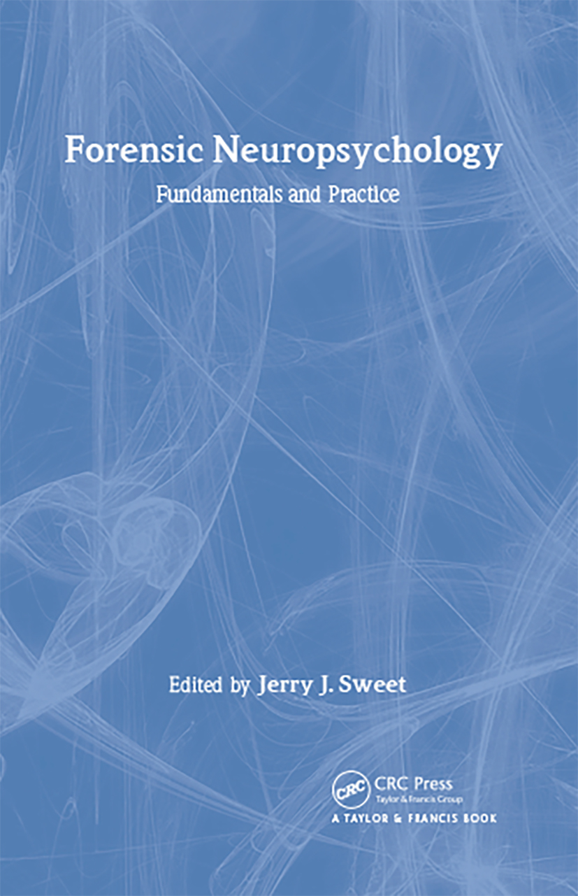 Forensic Neuropsychology: Fundamentals and Practice (Hardback) book cover