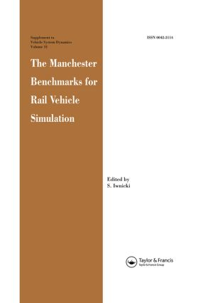 The Manchester Benchmarks for Rail Vehicle Simulation: 1st Edition (Hardback) book cover
