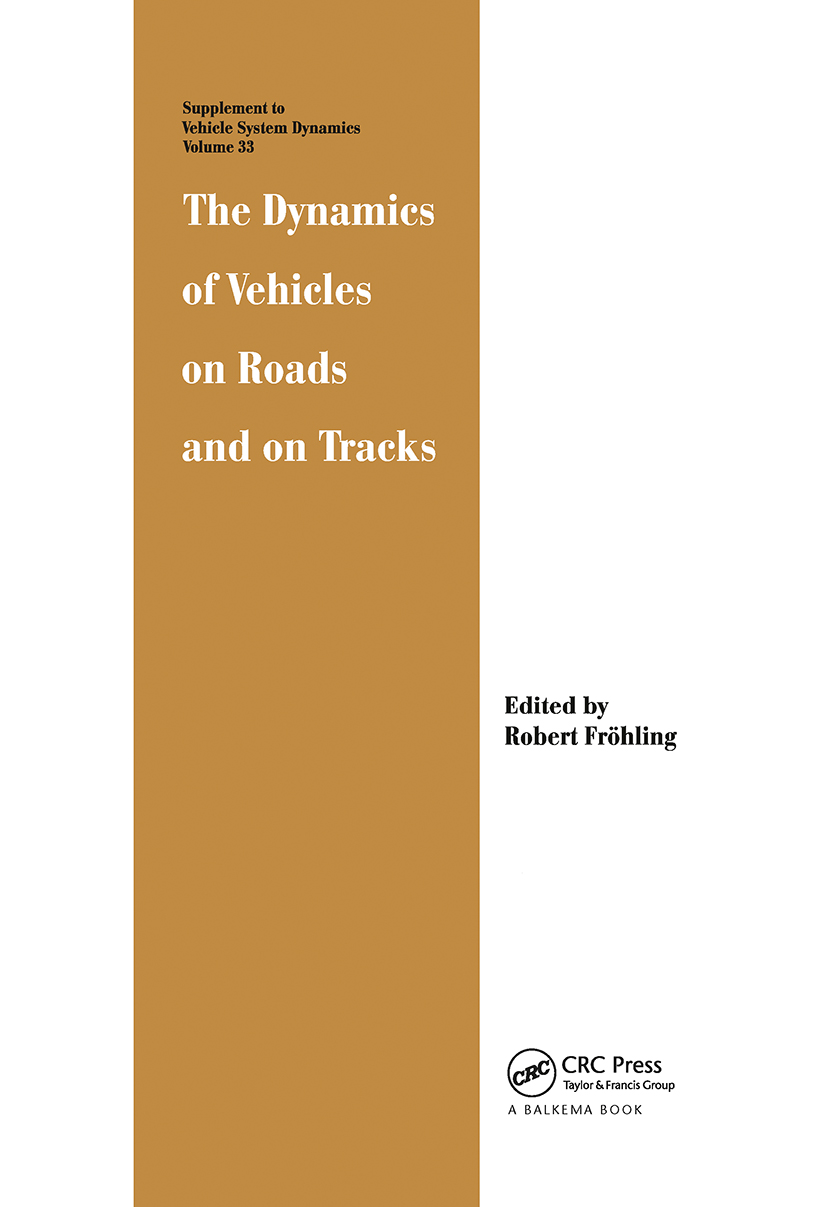The Dynamics of Vehicles on Roads and on Tracks: 1st Edition (Hardback) book cover