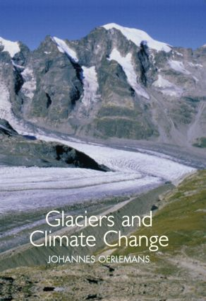 Glaciers and Climate Change: 1st Edition (Hardback) book cover