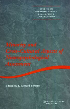 Minority and Cross-cultural Aspects of Neuropsychological Assessment (Hardback) book cover