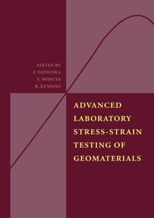 Advanced Laboratory Stress-Strain Testing of Geomaterials: 1st Edition (Hardback) book cover