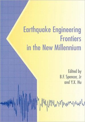Earthquake Engineering Frontiers in the New Millennium: 1st Edition (Hardback) book cover