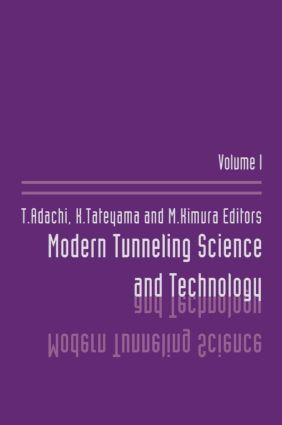 Modern Tunneling Science And Technology: Volume 1, 1st Edition (e-Book) book cover