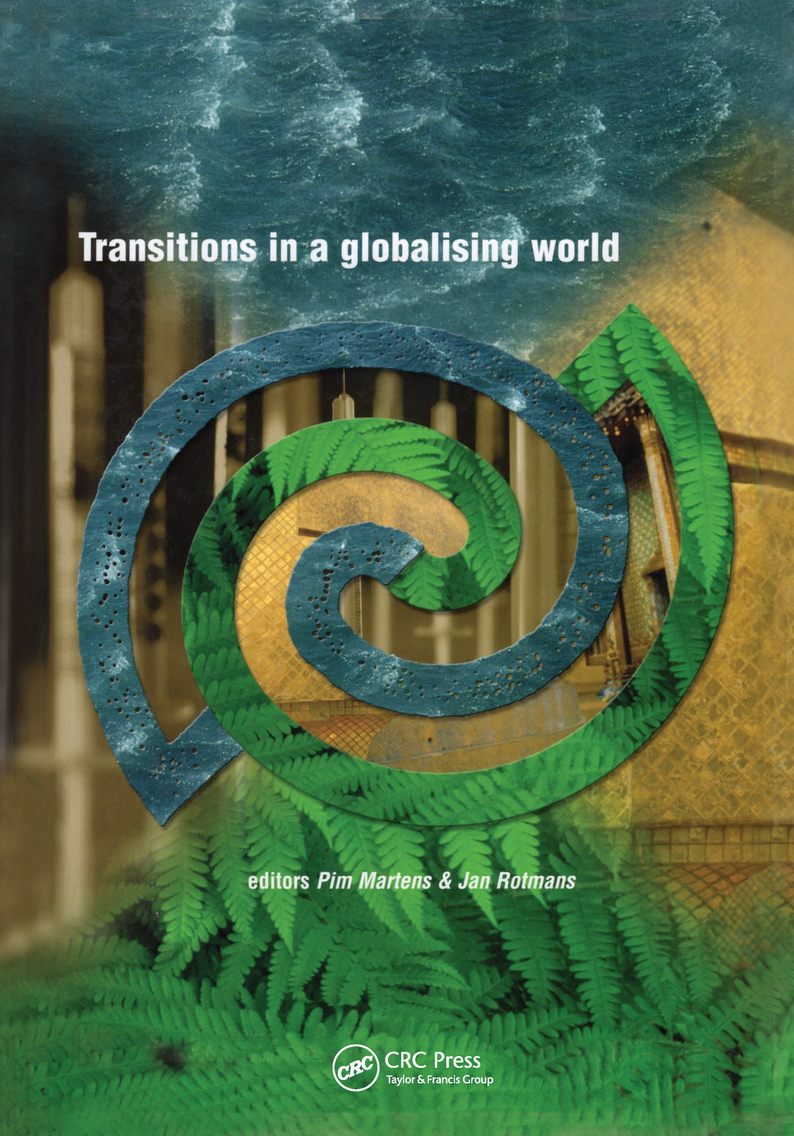 Transitions in a Globalising World: 1st Edition (Hardback) book cover