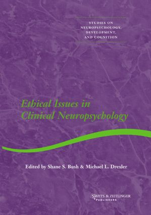 Ethical Issues in Clinical Neuropsychology: 1st Edition (Hardback) book cover