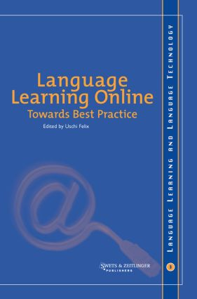 Language Learning Online: Towards Best Practice: 1st Edition (Hardback) book cover