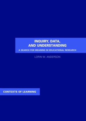 Inquiry, Data, and Understanding: A Search for Meaning in Educational Research book cover