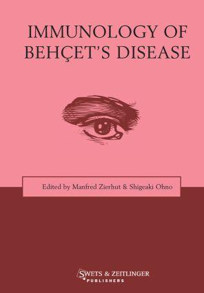 Immunology of Behçet's Disease: 1st Edition (Hardback) book cover