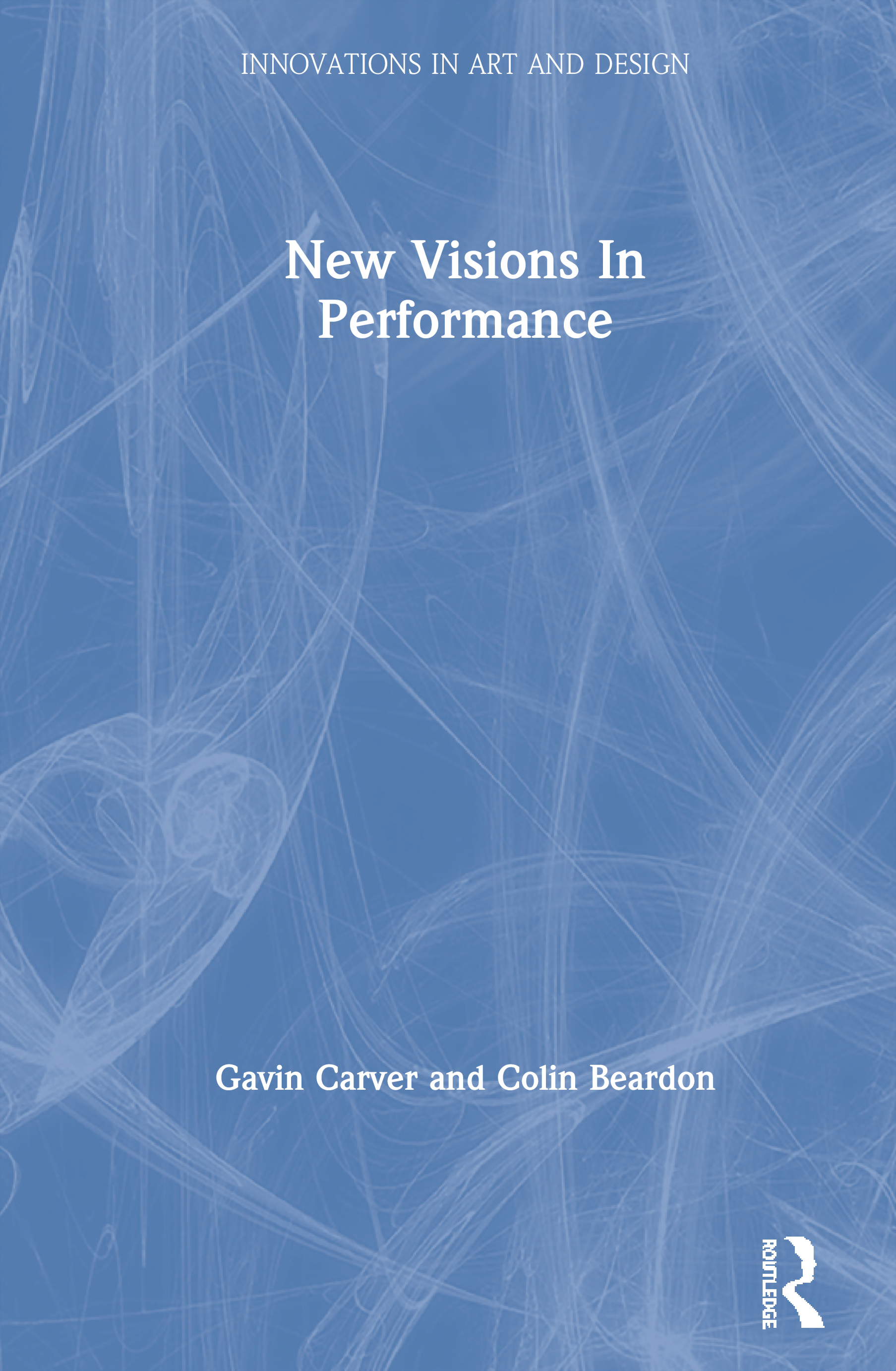 New Visions In Performance (Hardback) book cover