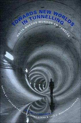 Towards New Worlds in Tunnelling, Volume 1: 1st Edition (Hardback) book cover
