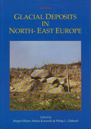 Glacial Deposits in Northeast Europe: 1st Edition (Hardback) book cover