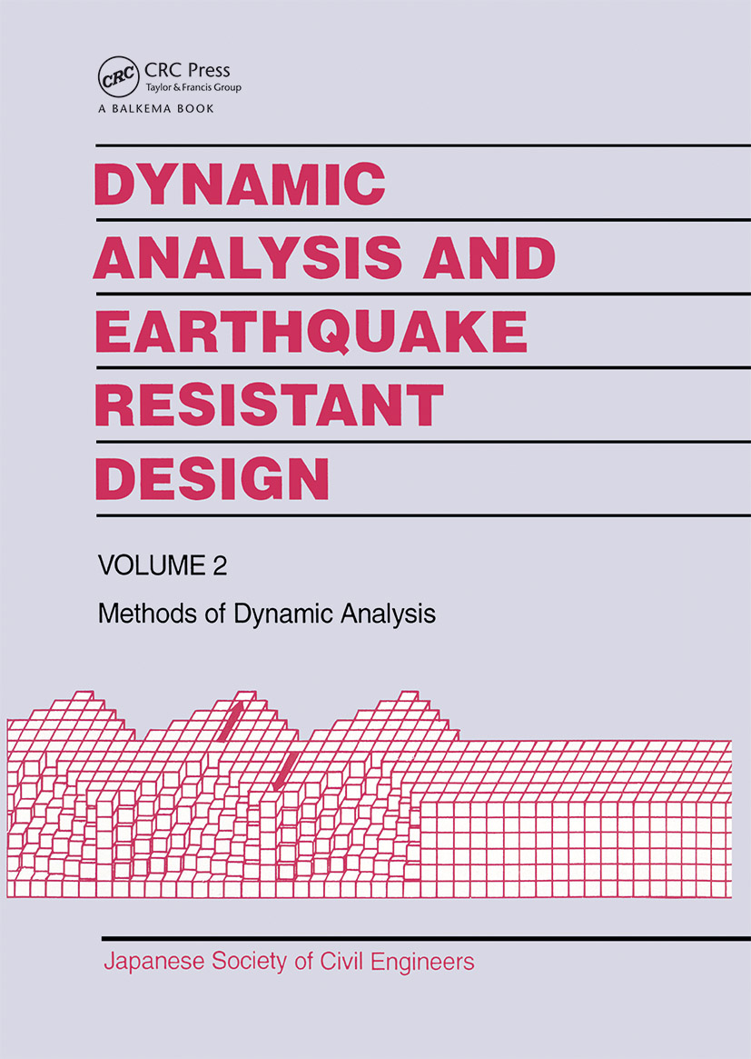 Dynamic Analysis and Earthquake Resistant Design: 1st Edition (Hardback) book cover
