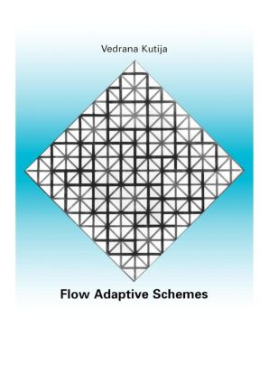 Flow Adaptive Schemes: 1st Edition (Paperback) book cover
