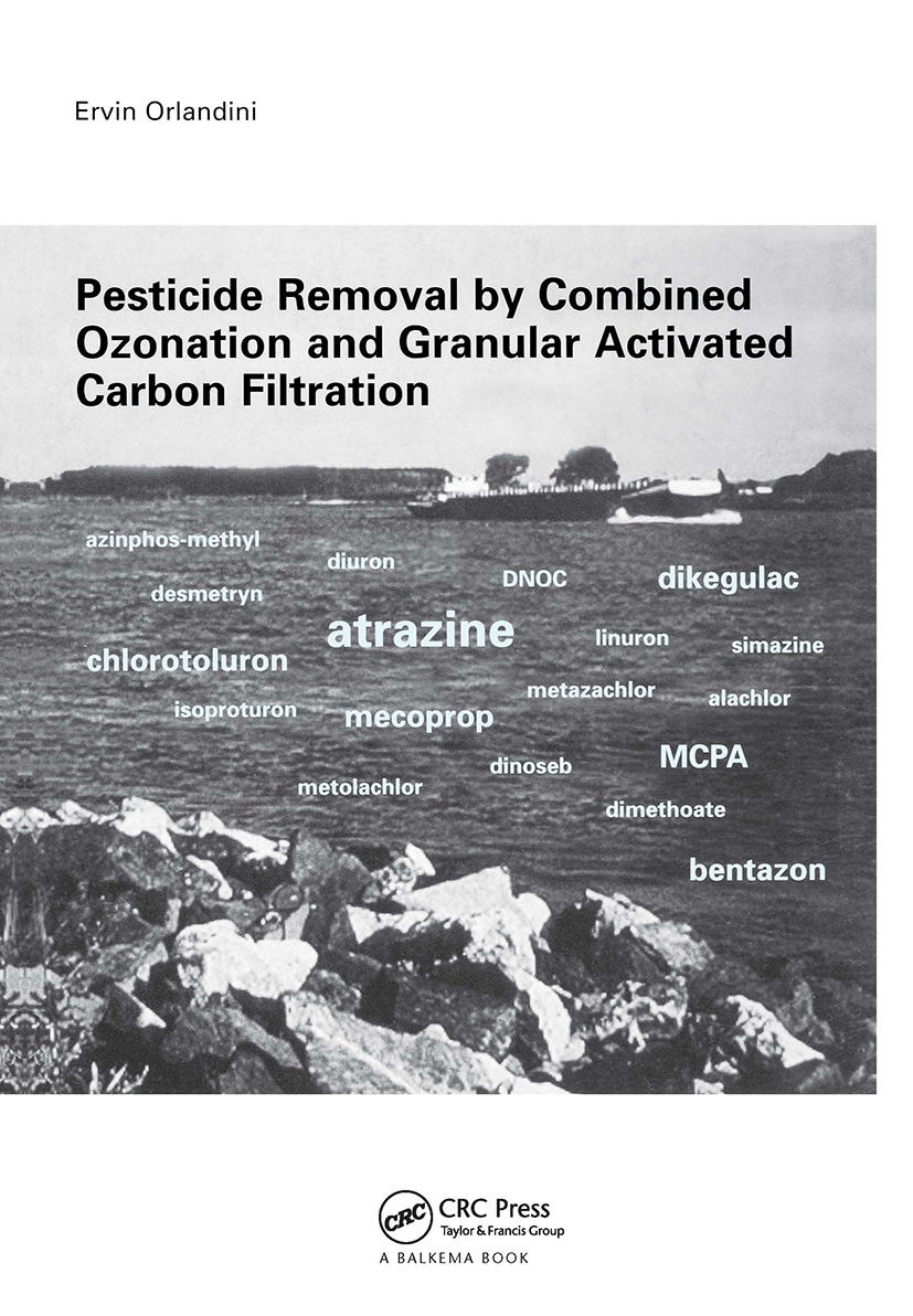 Pesticide Removal by Combined Ozonation and Granular Activated Carbon Filtration: 1st Edition (Hardback) book cover