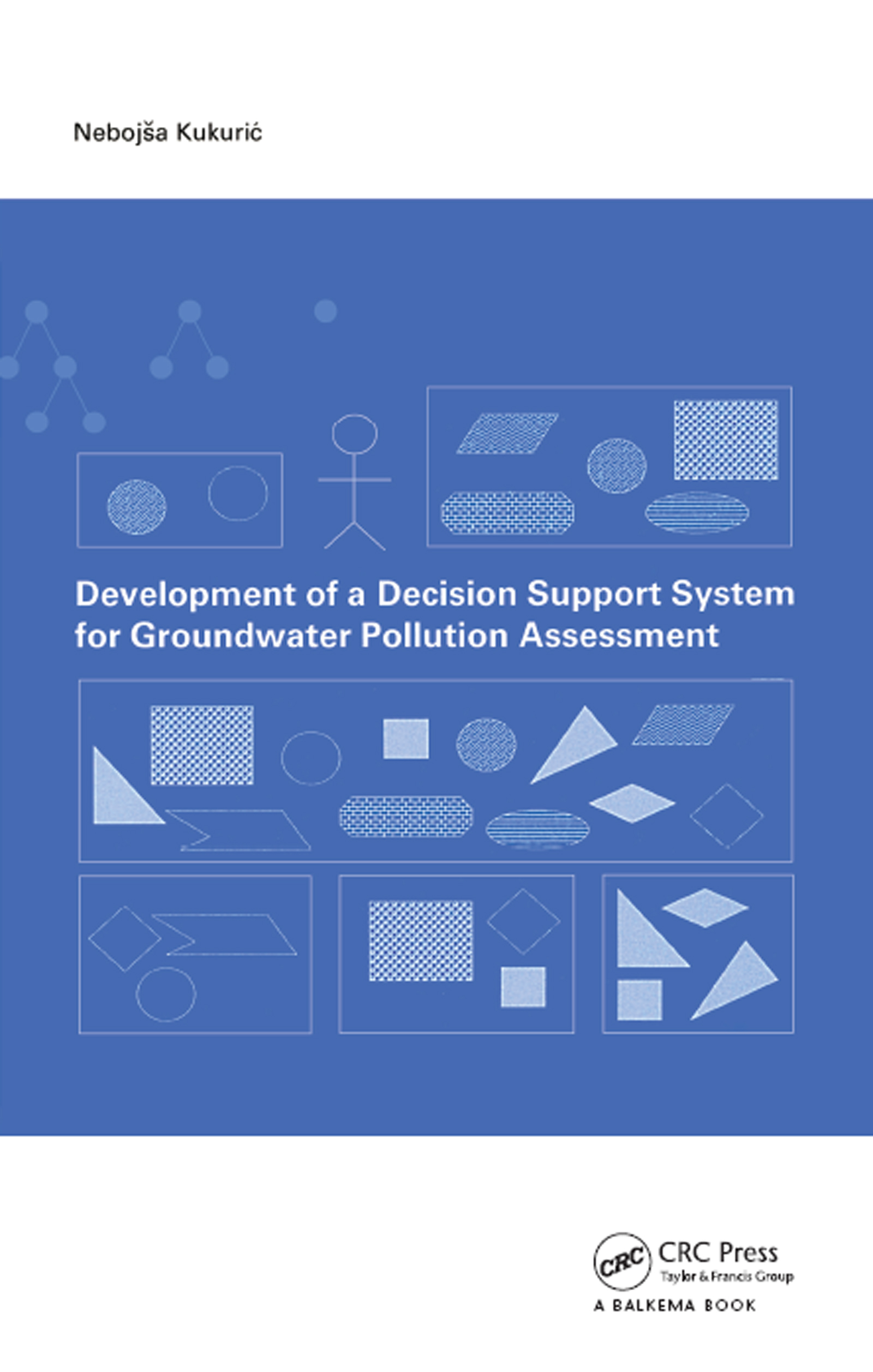 Development of a Decision Support System for Groundwater Pollution Assessment: 1st Edition (Paperback) book cover
