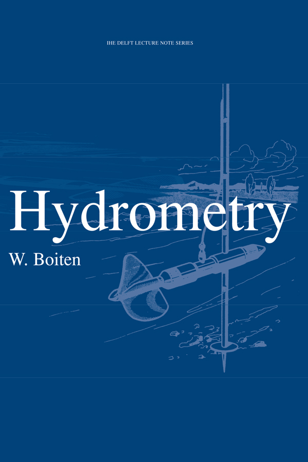 Hydrometry: IHE Delft Lecture Note Series, 1st Edition (Paperback) book cover