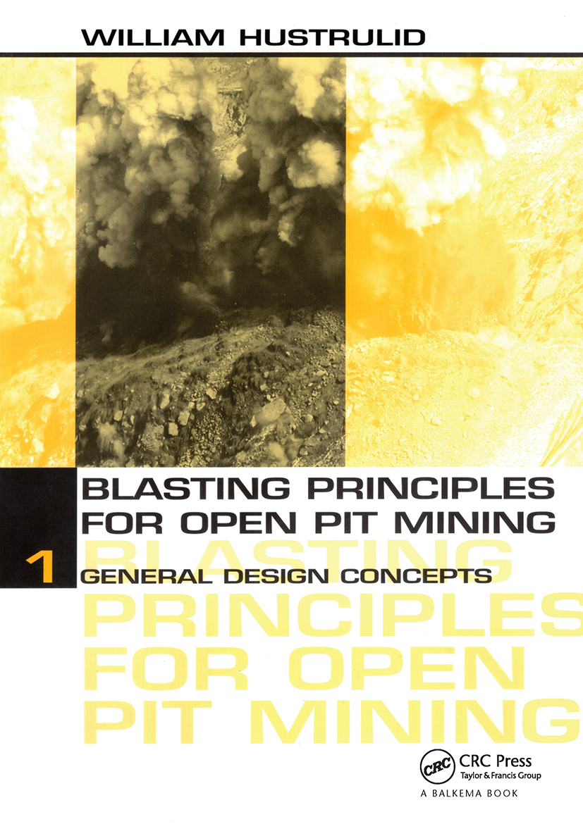 Blasting Principles for Open Pit Mining, Set of 2 Volumes: 1st Edition (Pack) book cover
