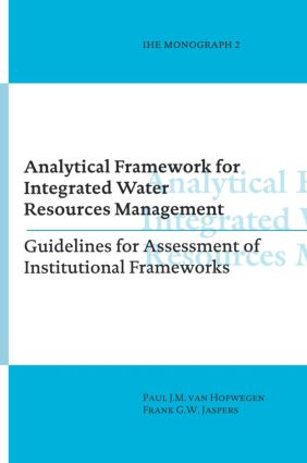 Analytical Framework for Integrated Water Resources Management: IHE monographs 2, 1st Edition (Hardback) book cover