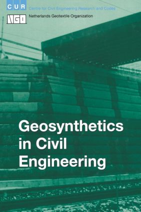 Geosynthetics in Civil Engineering: 1st Edition (Hardback) book cover