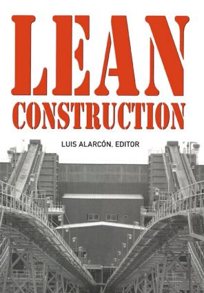 Lean Construction: 1st Edition (Hardback) book cover