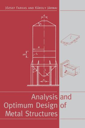 Analysis and Optimum Design of Metal Structures: 1st Edition (Hardback) book cover